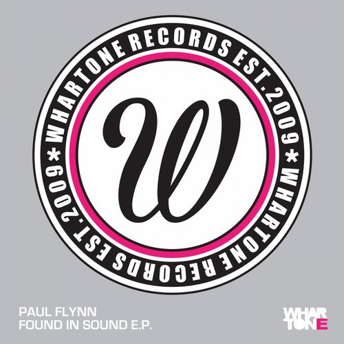 Paul Flynn - Found In Sound EP [WHAD 019]